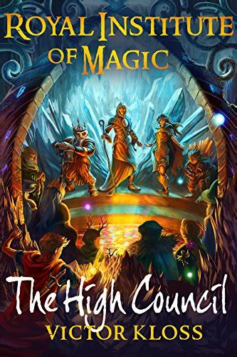 the high council royal institute of magic book 6