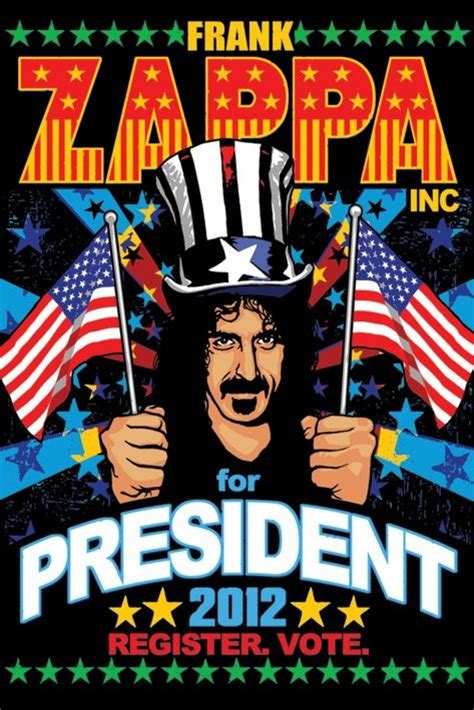 Special For Loyal Ft Readers Save 10 The Fab Selection At Azalea But Act Fast As The Offer Ends Sunday At Midnight 1112 Fashiontribes Fashion by Frank Zappa For President Poster Sold At Europosters