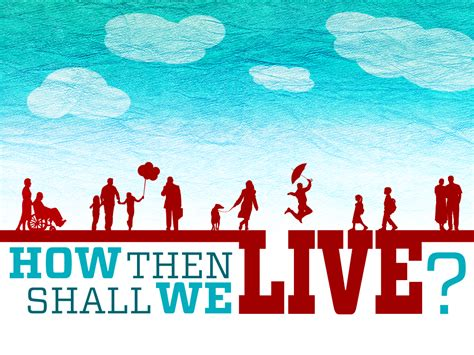 the book of how then shall we live books how then shall we live caring for self westbury