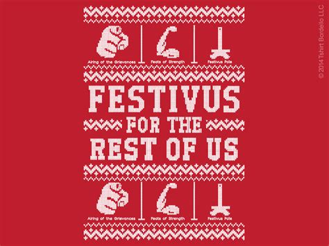 Festivus For The Rest Of Us by Happy Festivus Wishing