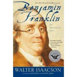 the biography of benjamin franklin pdf benjamin franklin an american life by walter isaacson