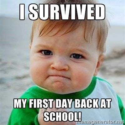 Funny Back To School Memes - first day of school meme google search back to school