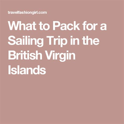 bvi catamaran packing list what to pack for a sailing trip in the british virgin islands