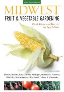 Vegetable Gardening Magazines Grit Midwest Fruit Vegetable Gardening