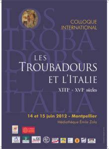 Universitã X Calendrier Examens Colloque Les Troubadours Et L Italie Xiiie Xvie Si 232 Cles