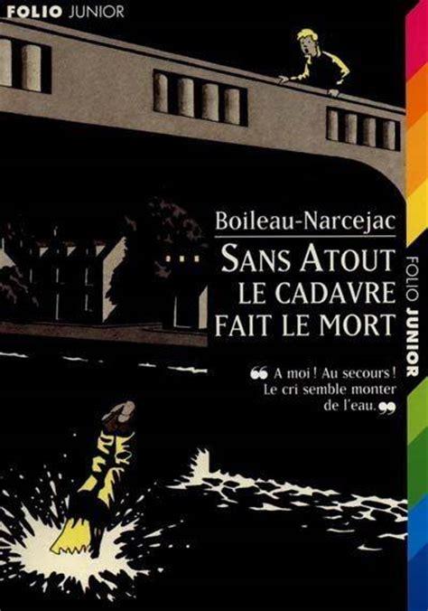 Livre Sans Atout Le Cadavre Fait Le Mort Pierre Boileau