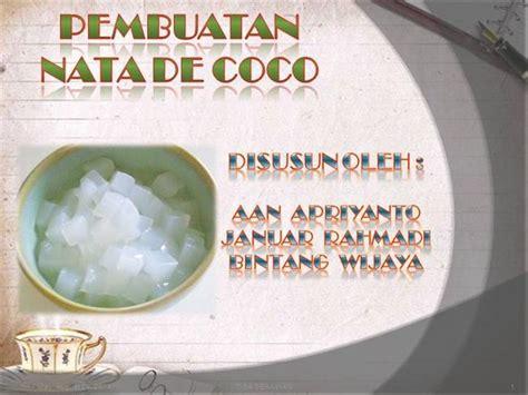 Coco Artinya | kel 1 pembuatan nata de coco authorstream