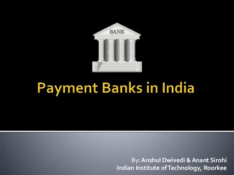 what are payment banks payment banks in india