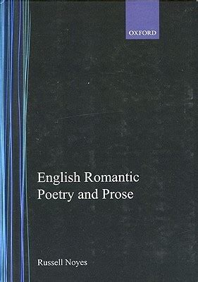 themes of english romantic poetry english romantic poetry and prose by russell noyes
