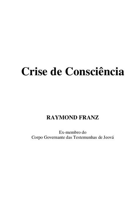 Raymond franz -_crise_de_consciencia