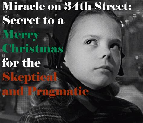miracle on 34th street miracle on 34th street secret to a merry christmas and
