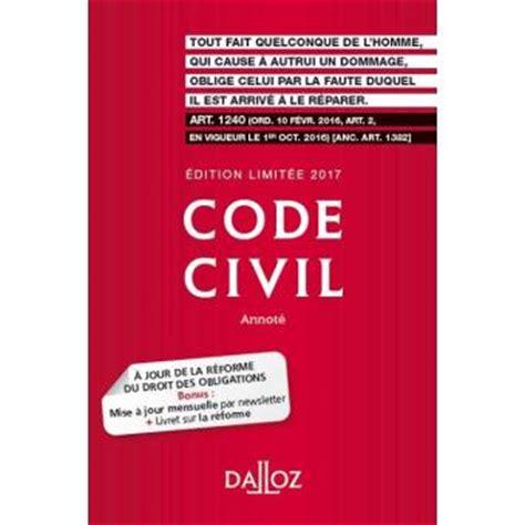 code civil avec 2711024873 code civil edition limit 233 e 2017 broch 233 collectif achat livre achat prix fnac