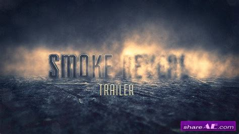 Smoke Reveal Trailer After Effects Project Videohive 187 Free After Effects Templates After After Effects Fog Template