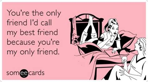Bad Friend Ecards