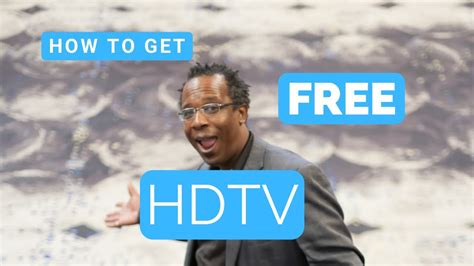 how to get free hd tv without buying an antenna