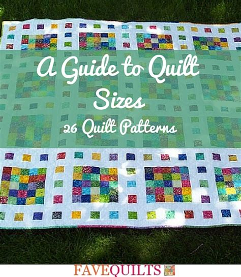 Size Quilt A Guide To Quilt Sizes 26 Quilt Patterns Seams And Scissors