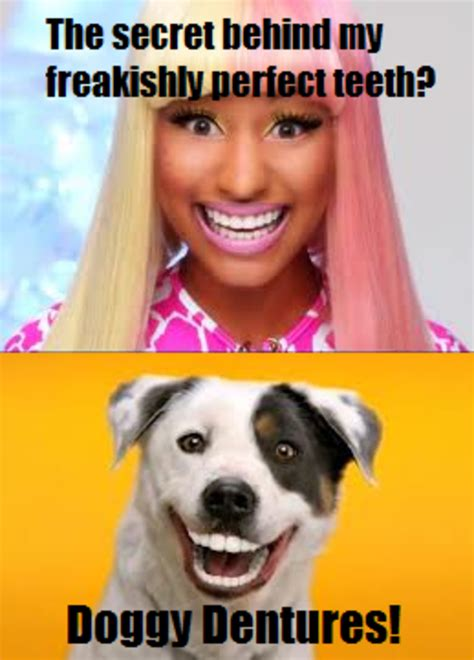 Nicki Minaj Meme - nicki minaj has doggy dentures nicki minaj know your meme