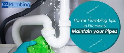 Home Plumbing Tips by Home Plumbing Tips To Effectively Maintain Your Pipes Qa