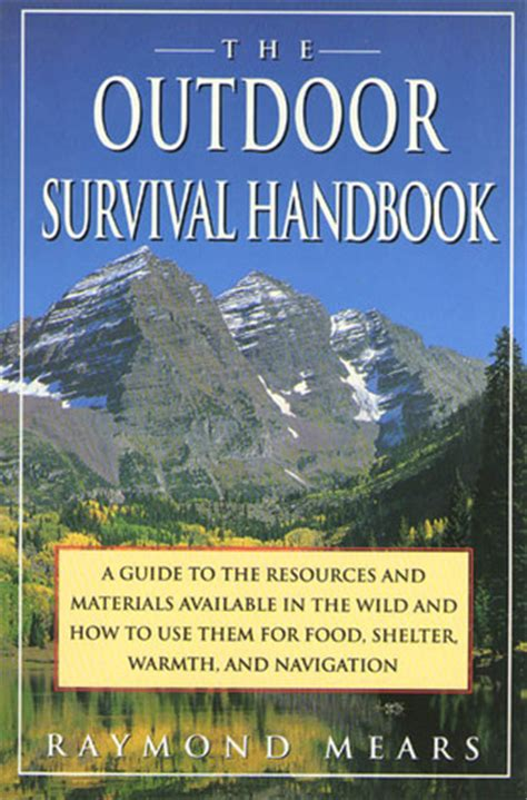 hiking survival on mount books the outdoor survival handbook a guide to the resources