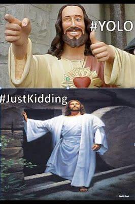 Happy Birthday Jesus Meme - 25 best ideas about jesus humor on pinterest jesus