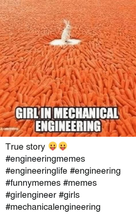 Mechanical Engineering Memes - 25 best memes about engineering girls meme and memes