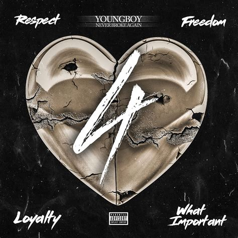youngboy never broke again album cover youngboy never broke again quot 4respect 4freedom 4loyalty