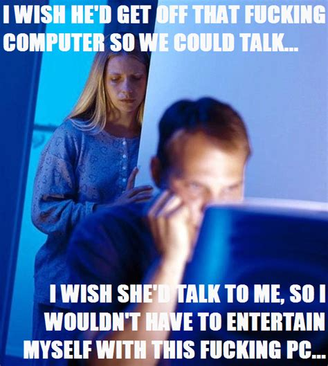 Internet Husband Meme - image 154908 internet husband know your meme