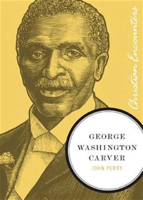 george washington biography short summary book review george washington carver by john perry