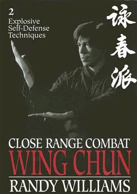 principles based for self defense and maybe books range combat wing chun volume 2 explosive self