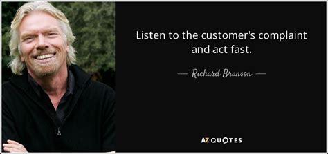 Customer Complaint Letter To Richard Branson richard branson quote listen to the customer s complaint