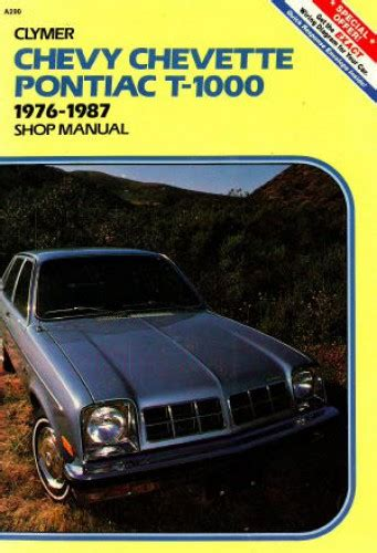 service and repair manuals 1987 pontiac chevette windshield wipe control used clymer chevy chevette and pontiac t 1000 shop manual