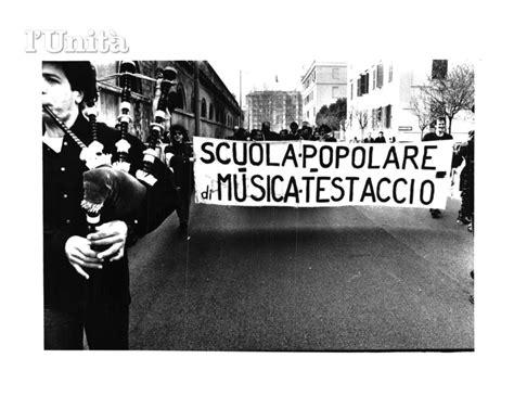popolare emilia roma 40 anni della scuola musica popolare di testaccio roma