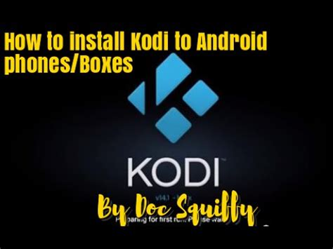 how to install kodi on android phone how to install kodi jarvis on android device nov 2016