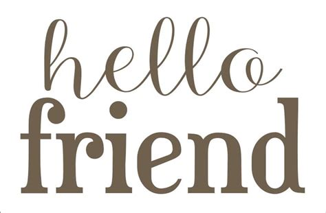 French Home Decor Catalog by Hello Friend Or Hello Friends Stencil Available In 5