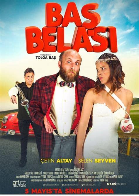 film komedi romantis hollywood 2017 baş belası 2017 t 252 rk filmi izle kral film izle