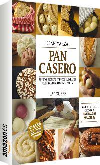 libro pan casero 11 libros de cocina para los chef de la casa