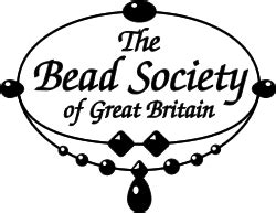 The Bead Society Of Great Britain For All Those Who