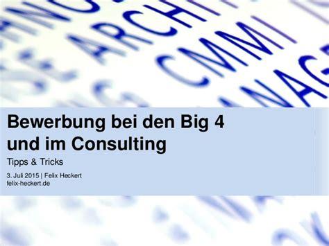 Bewerbung Bei Consulting bewerbung bei den big 4 und im consulting
