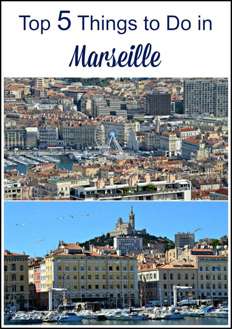 5 Things To Do by Top 5 Things To Do In Marseille With