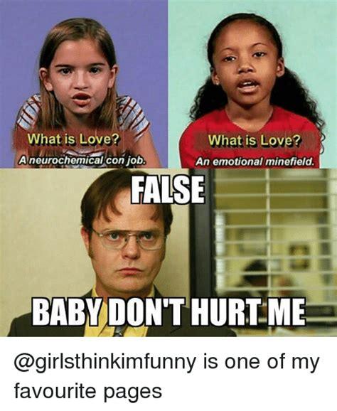 What Is Love Meme - what is love what is love a neurochemical con job an