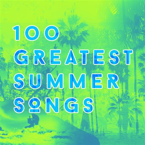best summer songs the 100 best summer songs udiscover