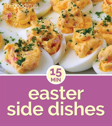 15 minute easter side dishes thegoodstuff