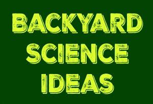 backyard science marci goodwin author at the homeschool scientist page 4