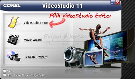 tutorial edit video dengan ulead 11 mengedit video dengan ulead videostudio 11 pulpen dan kertas
