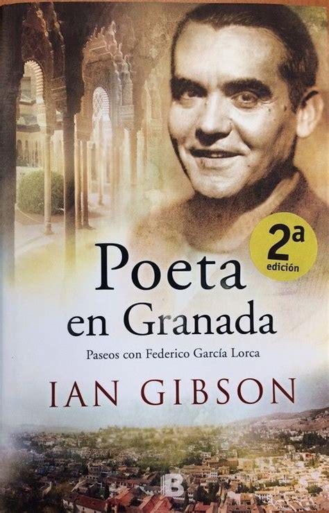 libro poeta en granada vida mejores 179 im 225 genes de noticias generacion del 27 en