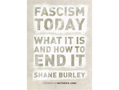 fascism today what it is and how to end it books in fascism today winning the fight against white