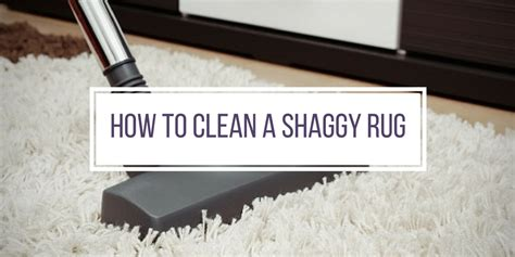 how to clean a thick rug the best ways to clean and care for your shaggy rug