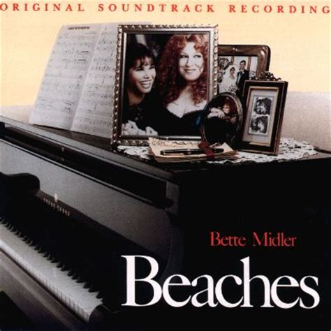 bette midler songs beaches original soundtrack bette midler songs