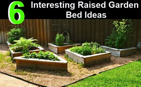 Interesting Garden Ideas 6 Interesting Raised Garden Bed Ideas Diy Home Things