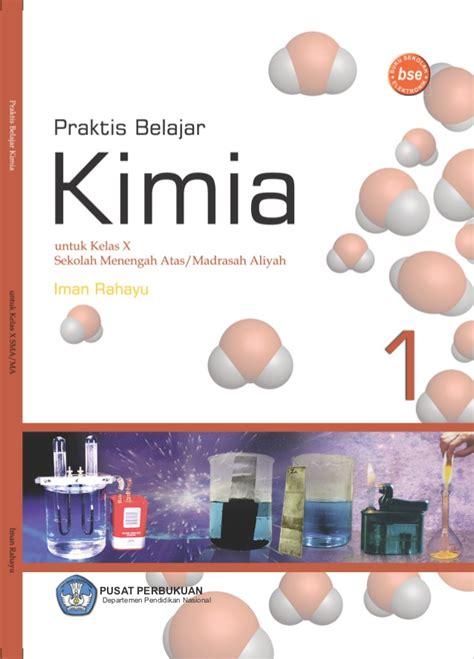 Kimia Sma Kelas X 3 buku kimia kurikulum 2013 kelas 10 sma
